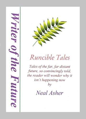 Runcible Tales: Science Fiction Short Stories (Writer: Asher, Neal