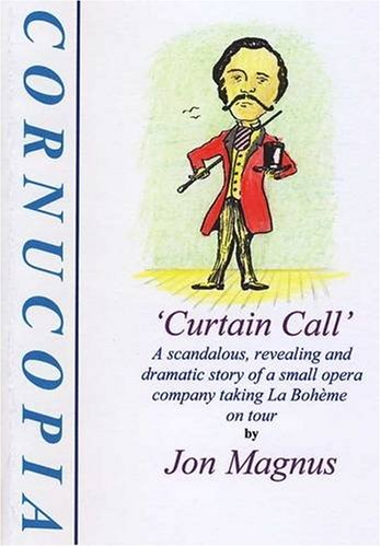 Curtain Call.: Jon Magnus.