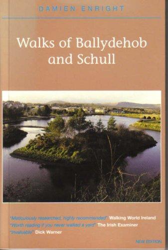Walks of Ballydehob and Schull (Damien Enright: Enright, Damien