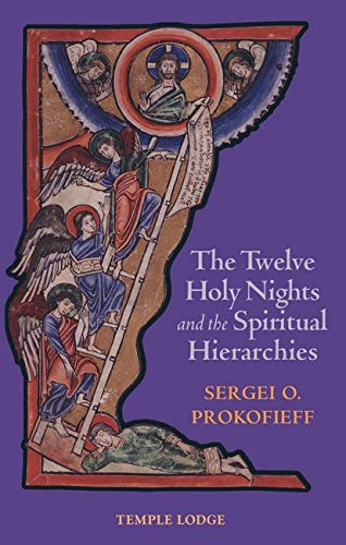 9781902636610: The Twelve Holy Nights and the Spiritual Hierarchies