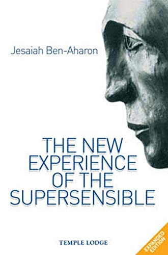 9781902636849: The New Experience of the Supersensible: The Anthroposophical Knowledge Drama of Our Time