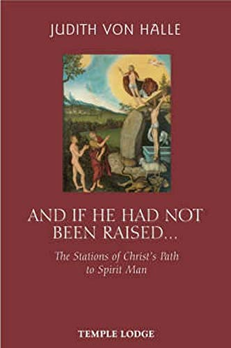And If He Had Not Been Raised.: von Halle, Judith
