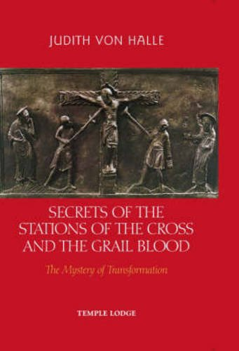 Secrets of the Stations of the Cross: Judith Von Halle