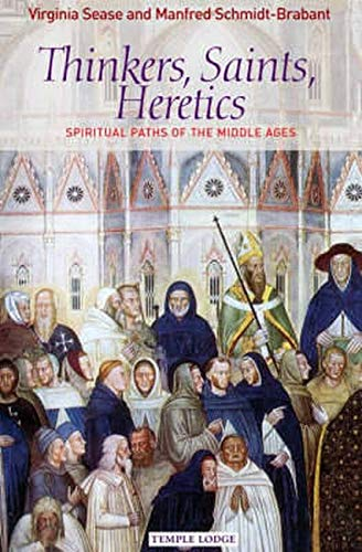 9781902636900: Thinkers, Saints, Heretics: Spiritual Paths of the Middle Ages