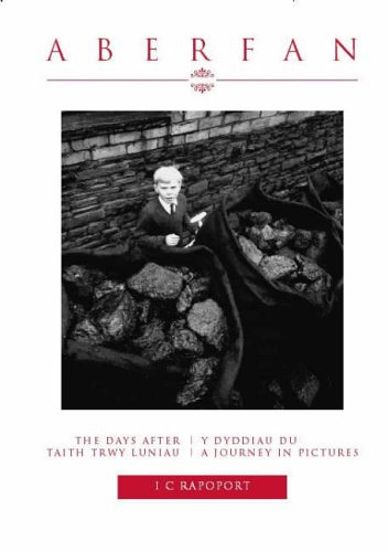 9781902638560: Aberfan - The Days After: A Journey in Pictures