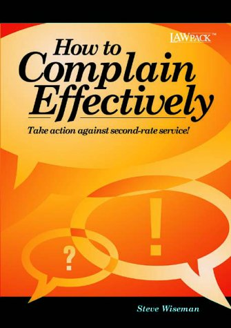 How to Complain Effectively: Steve Wiseman