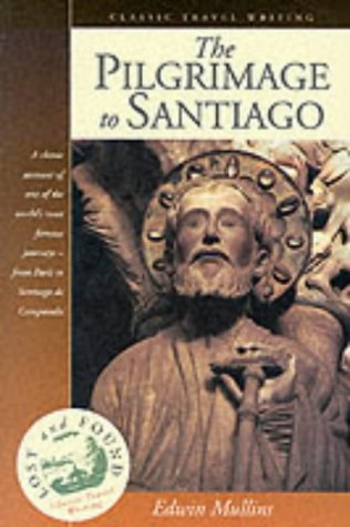 9781902669311: The Pilgrimage to Santiago (Lost & Found)