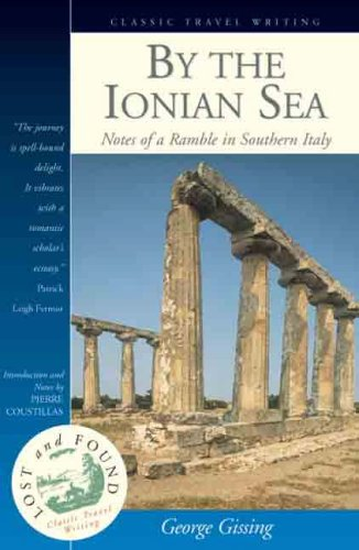 9781902669670: By the Ionian Sea: Notes of a Ramble in Southern Italy (Lost & Found): Notes of a Ramble in Southern Italy (Lost & Found) (Lost & Found S.)