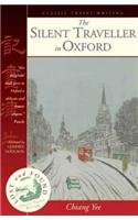 The Silent Traveller in Oxford (Lost &: Chiang Yee