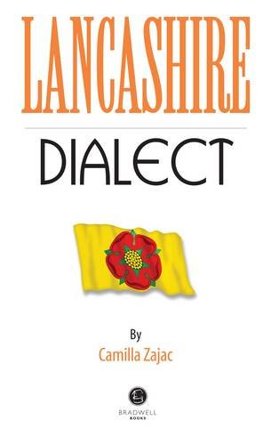Lancashire Dialect: A Selection of Words and
