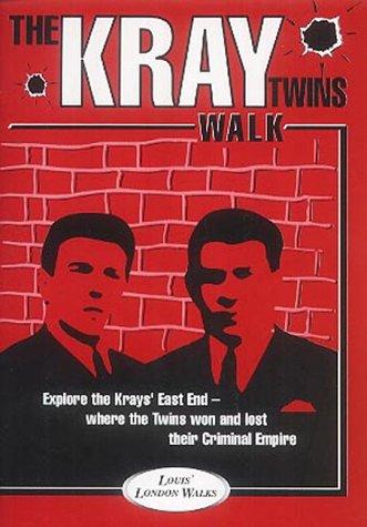 9781902678085: The Kray Twins Walk: London East End Gangland Tour (Louis' London Walks)