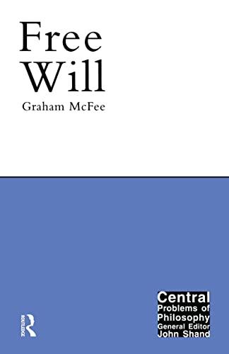 Free Will: Graham McFee,