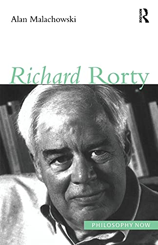 9781902683133: Richard Rorty (Philosophy Now)