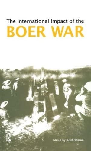9781902683188: The International Impact of the Boer War