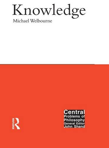 9781902683386: Knowledge (Central Problems of Philosophy)