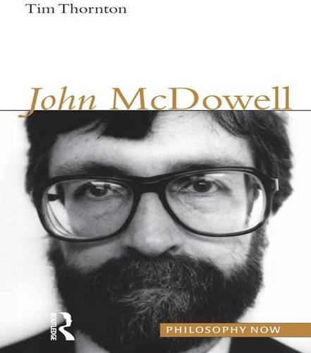9781902683713: John McDowell (Philosophy Now)