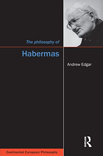 9781902683942: The Philosophy of Habermas (Continental European Philosophy)