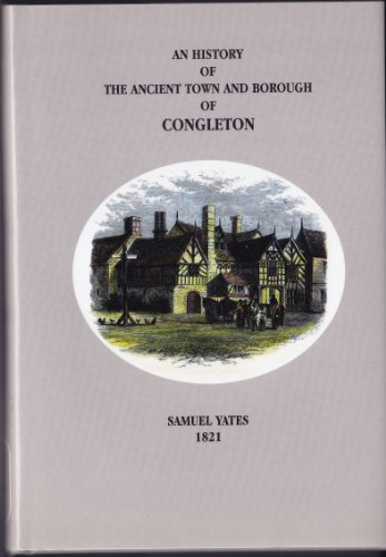 9781902685052: History of the Ancient Town and Borough of Congleton