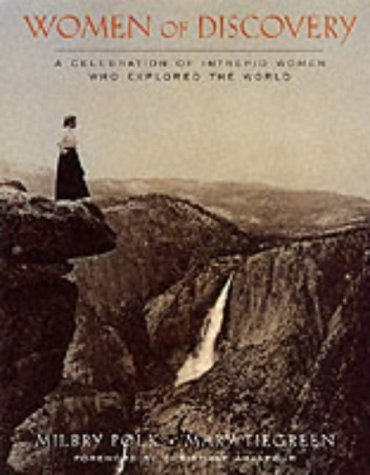 9781902686172: Women of Discovery: A Celebration of Intrepid Women Who Explored the World