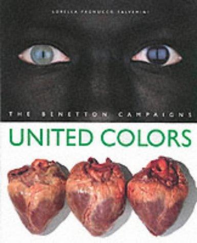 United Colors: The Benetton Campaigns: Toscani, Olivero