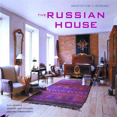 9781902686462: The Russian House: Architecture & Interiors
