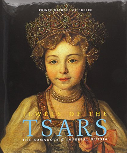 9781902686554: Jewels of the Tsars: the Romanovs & Imperial Russia