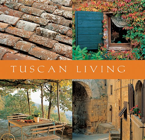 Tuscan Living : Mini Lifestyle Library