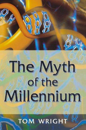 Myth of the Millennium, The: Wright, Tom