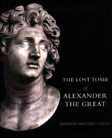 9781902699622: The Lost Tomb of Alexander The Great