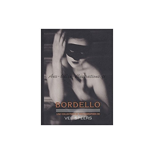 9781902699721: Bordello : Une collection de photographies de Vee Speers.