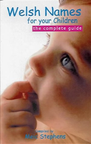 9781902719009: Welsh Names for Your Children: The Complete Guide