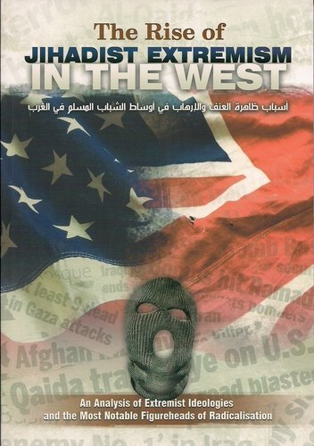 9781902727356: The Rise of Jihadist Extremism in the West: An Analysis of Extremist Ideologies and the Most Notable Figureheads of Radicalisation