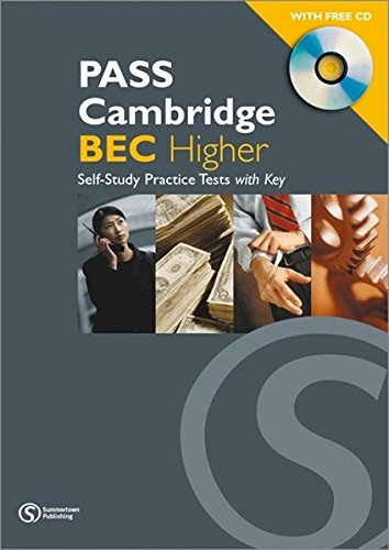 9781902741420: Pass Cambridge Bec Higher Self - Study Practice Tests with Key and CD