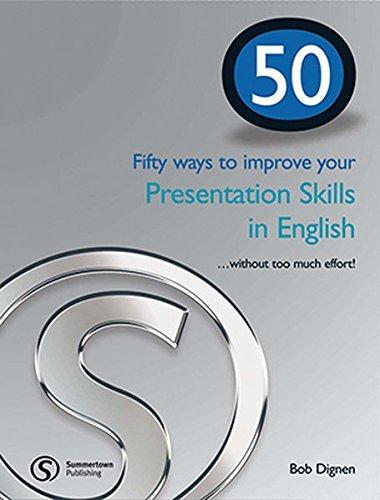 9781902741864: 50 Ways to Improve Your Presentation Skills