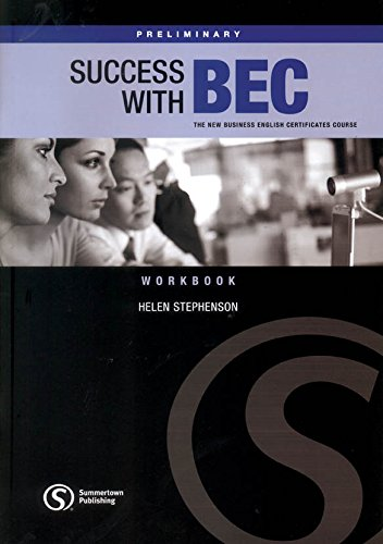 Success with BEC: Success with Bec Preliminary Work Book Preliminary Workbook without Key (9781902741932) by Helen Stephenson