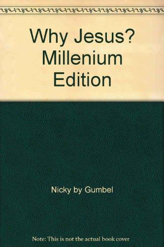 9781902750019: Why Jesus? Millenium Edition