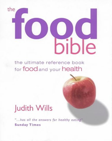 9781902757360: The Food Bible: The Ultimate Reference Book for Food and Your Health