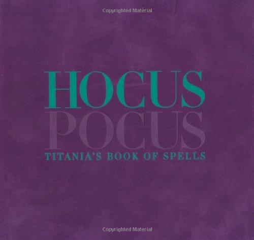 9781902757575: Hocus Pocus: Titania's Book of Spells