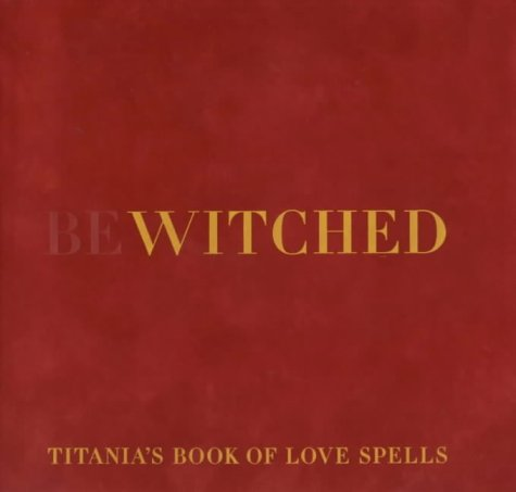 9781902757582: BEWITCHED: Titania