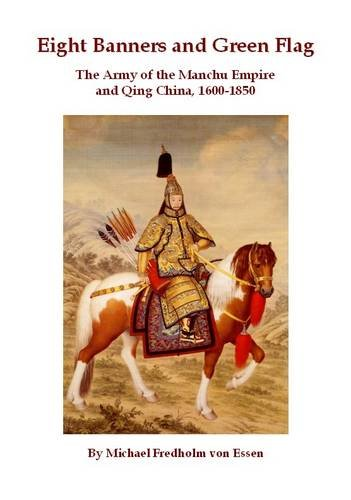 9781902768380: Eight Banners and Green Flag: The Army of the Manchu Empire and Qing China, 1600-1850