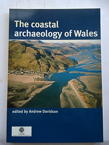 9781902771274: The Coastal Archaeology of Wales (CBA Research Report)