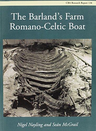 9781902771403: The Barland's Farm Romano-Celtic Boat (Research Report Series)