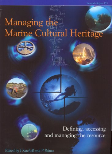 9781902771687: Managing the Marine Cultural Heritage: Defining, Accessing and Managing the Resource (CBA Research Reports)