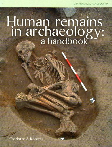 9781902771755: Human Remains in Archaeology: A Handbook (CBA Practical Handbook)