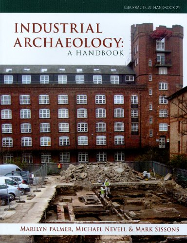 9781902771922: Industrial Archaeology: A Handbook (Council for British Archaeology Practical Handbooks)