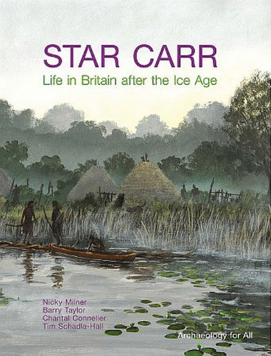 9781902771991: Star Carr: Life in Britain after the Ice Age