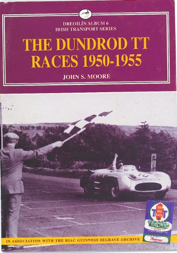 Dundrod TT Races 1950-1955 (Dreoilin Irish Transport S.) (1902773055) by Moore, John S.