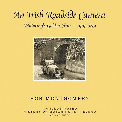 An Irish Roadside Camera: Motoring's Golden Years