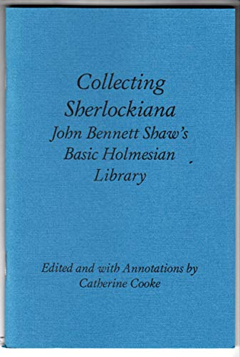 9781902791005: Collecting Sherlockiana: John Bennett Shaw's Basic Holmesian Library (Rupert Books Monograph)