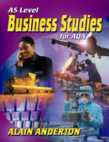 AS Level Business Studies for AQA: Anderton, Mr Alain